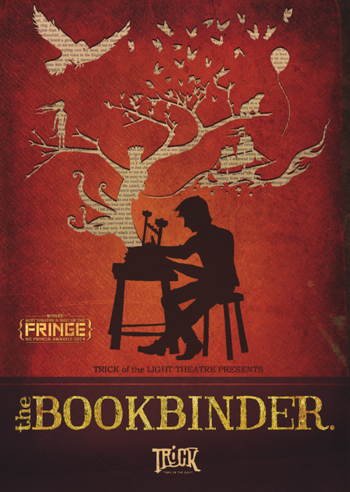 The Bookbinder Copyright 2014 Trick of the Light Theatre
